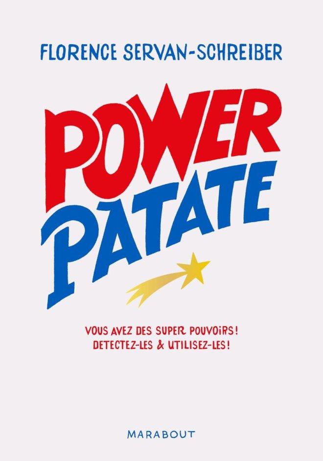 power-patate-ce-que-la-science-nous-apprend-pour-detecter-et-utiliser-nos-superpouvoirs-1