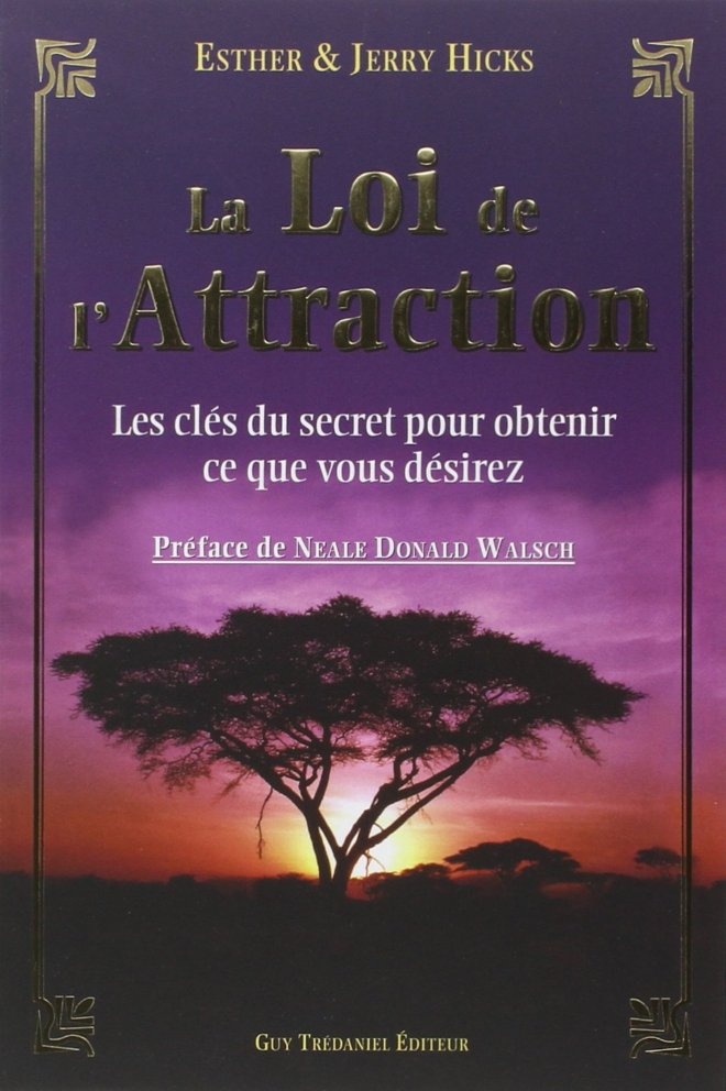 la loi d'attraction Esther et Jerry Hicks